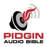 Pidgin Audio Bible Giveaway