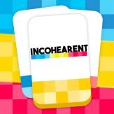 INCOHEARENT Giveaway