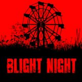 Blight Night: You Are Not Safe Giveaway